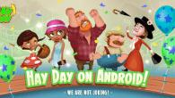Bondegårdsspillet Hay Day har været en kæmpe succes på iOS, og nu er det endelig klar til download i Google Play Store.