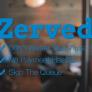 zerved