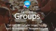 Facebook Groups samler alle dine grupper i én applikation med notifikations-styring og bedre oversigt.