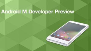 Android M Preview til Sony enheder