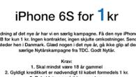 Her kan du få en iPhone 6S til én krone.Se også konkurrencen om en gratis iPhone.