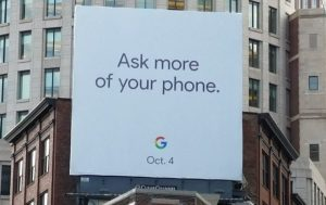 "Plakat spottet i Boston med ordlyden ""Ask more of your phone"" - der kunne være teaser for Pixel-event (Kilde: Android Authority / Droid Life)"