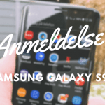 Samsung Galaxy S9 anmeldelse