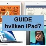 Hvilken iPad skal jeg købe guide