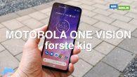 VIDEO: Du får interessant nightfoto-funktion, hurtigopladning og en stor skærm i 21:9-format til kun 2.300 kroner. Vi ser nærmere på Motorola One Vision.