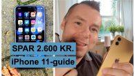 KØBSGUIDE: Se denne video. På blot 3 minutter ved du, hvordan du sparer 2.600 kroner på dit iPhone 11-køb.